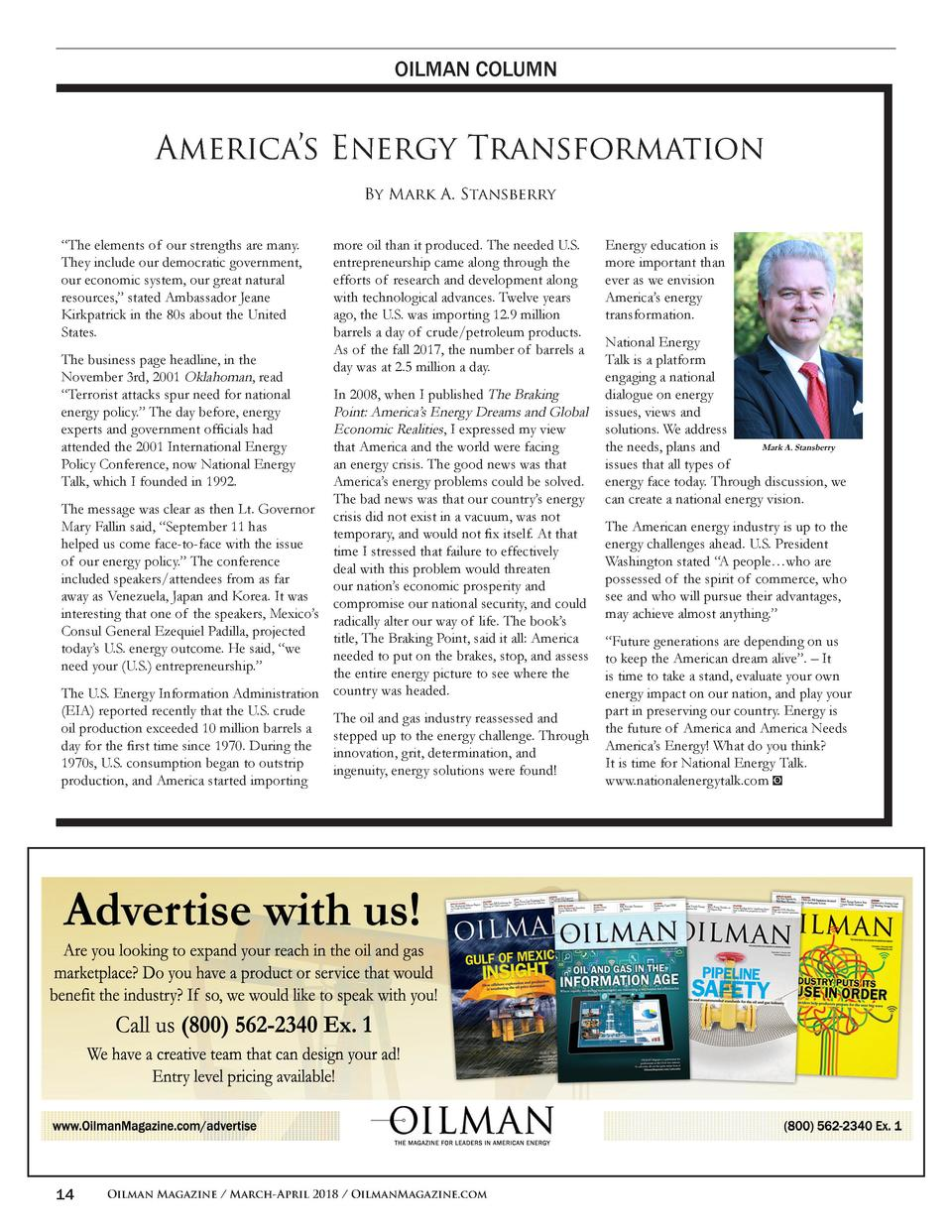OILMAN COLUMN  America   s Energy Transformation By Mark A. Stansberry    The elements of our strengths are many. They inc...