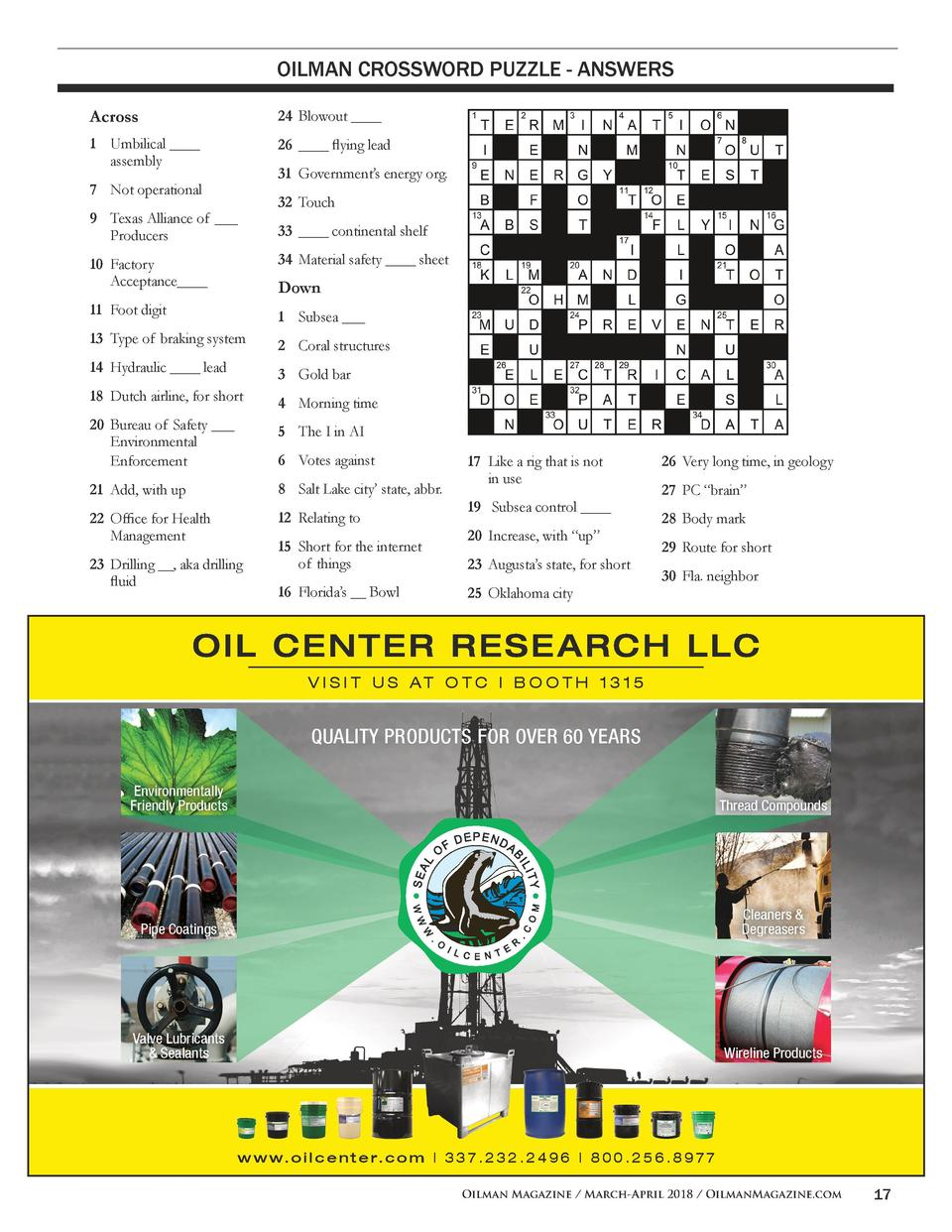 OILMAN CROSSWORD PUZZLE - ANSWERS Across  24  Blowout ____  1  Umbilical ____     assembly  26  ____ flying lead  7  Not o...