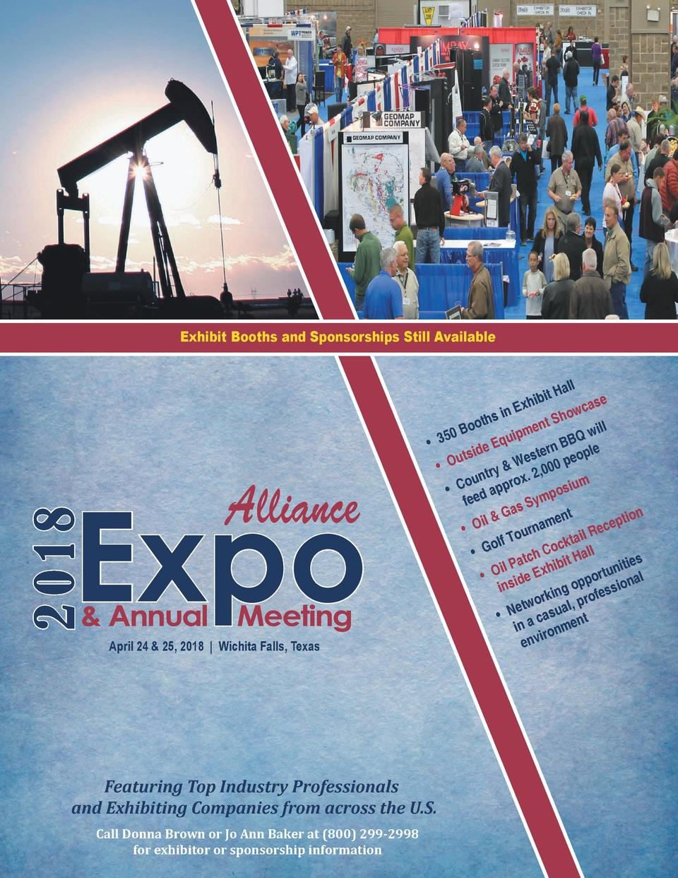 Exhibit Booths and Sponsorships Still Available  2018  Expo Alliance    Annual Meeting April 24   25, 2018   Wichita Falls...