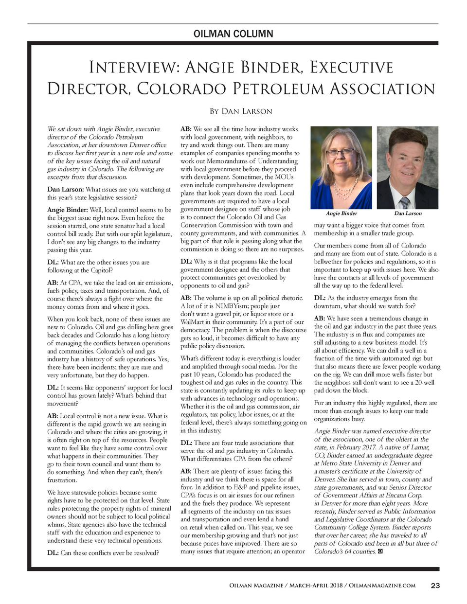 OILMAN COLUMN  Interview  Angie Binder, Executive Director, Colorado Petroleum Association By Dan Larson We sat down with ...