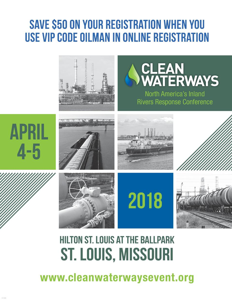 Save  50 on your registration when you use VIP code OILMAN in online registration  North America   s Inland Rivers Respons...
