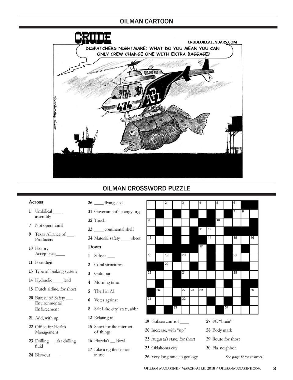OILMAN CARTOON  OILMAN CROSSWORD PUZZLE Across  26  ____ flying lead  1  Umbilical ____     assembly  31  Government   s e...