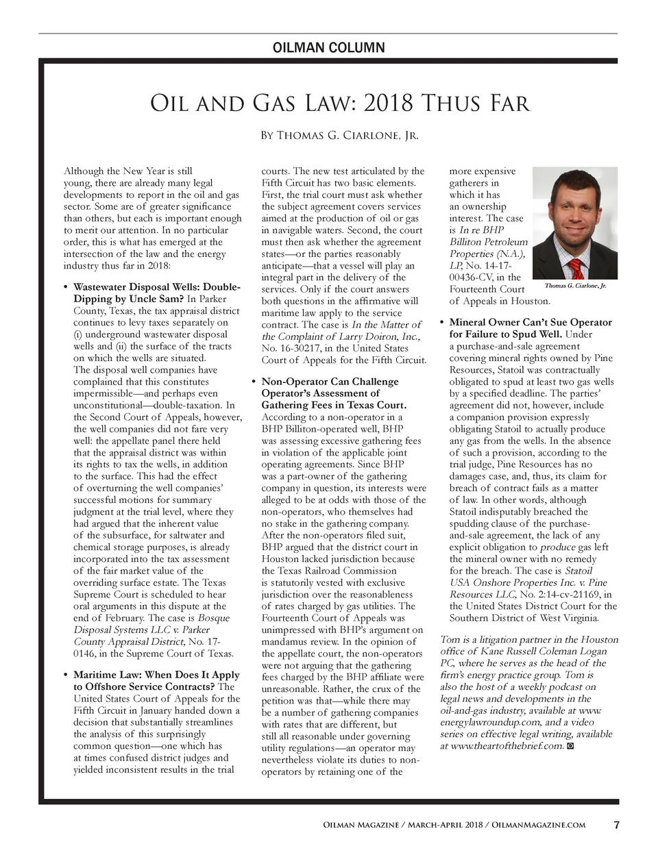 OILMAN COLUMN  Oil and Gas Law  2018 Thus Far By Thomas G. Ciarlone, Jr. Although the New Year is still young, there are a...
