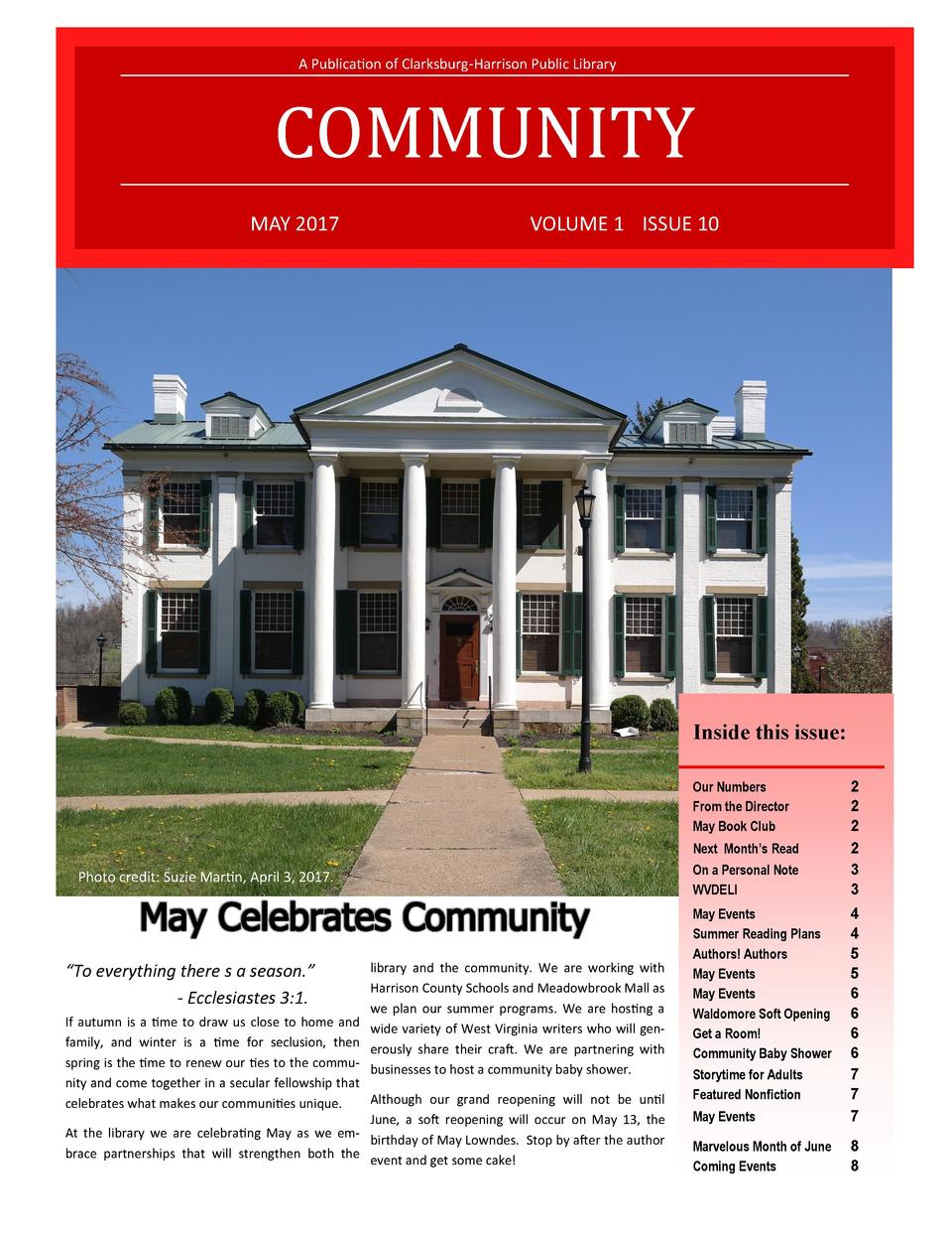 A Publication of Clarksburg-Harrison Public Library  COMMUNITY MAY 2017  VOLUME 1 ISSUE 10  Inside this issue  Our Numbers...