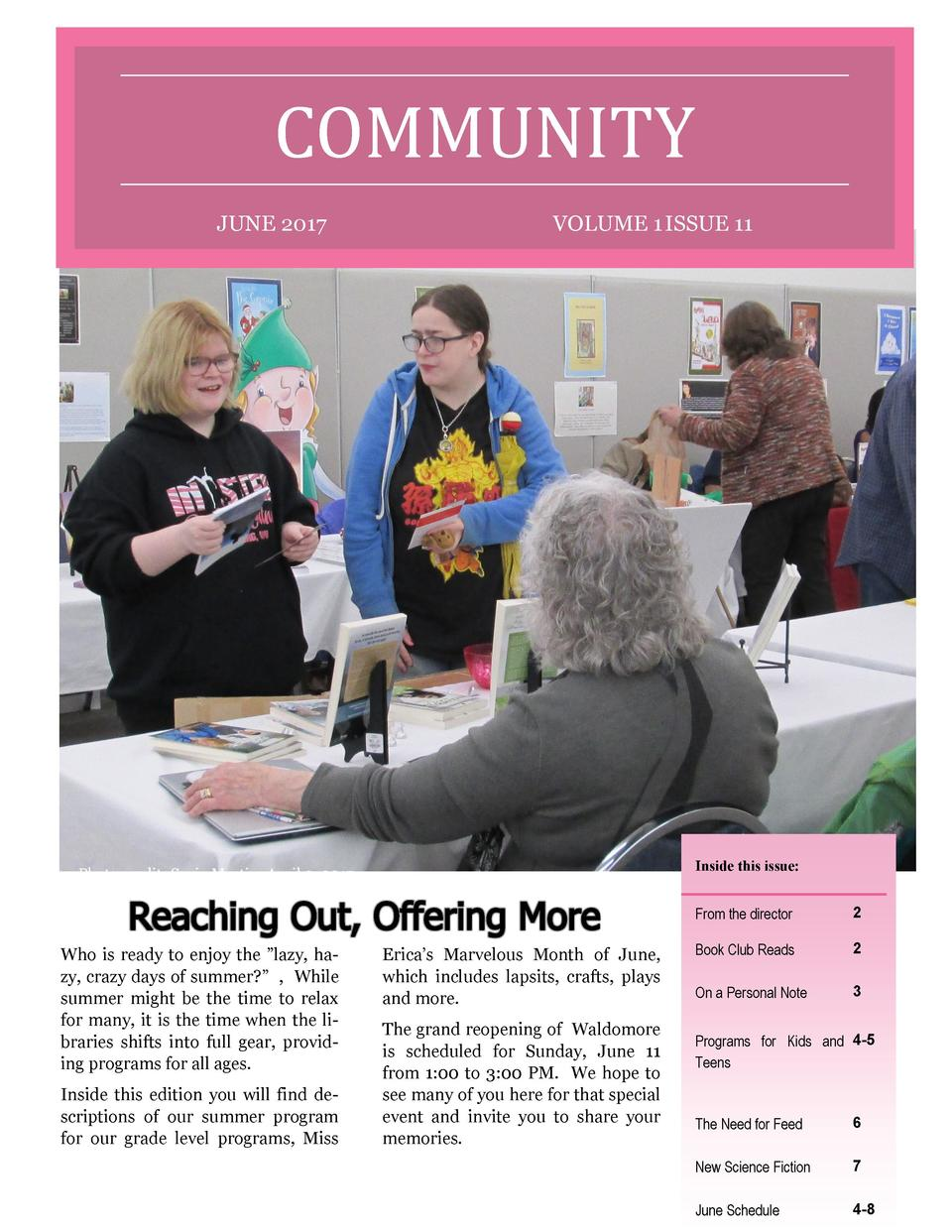 COMMUNITY JUNE 2017  VOLUME 1 ISSUE 11  Inside this issue   Photo credit  Suzie Martin, April 3, 2017.  Who is ready to en...