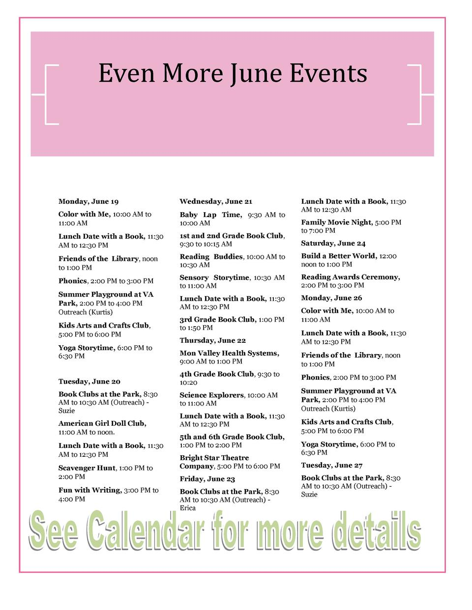 Even More June Events  Monday, June 19  Wednesday, June 21  Color with Me, 10 00 AM to 11 00 AM  Baby Lap Time, 9 30 AM to...