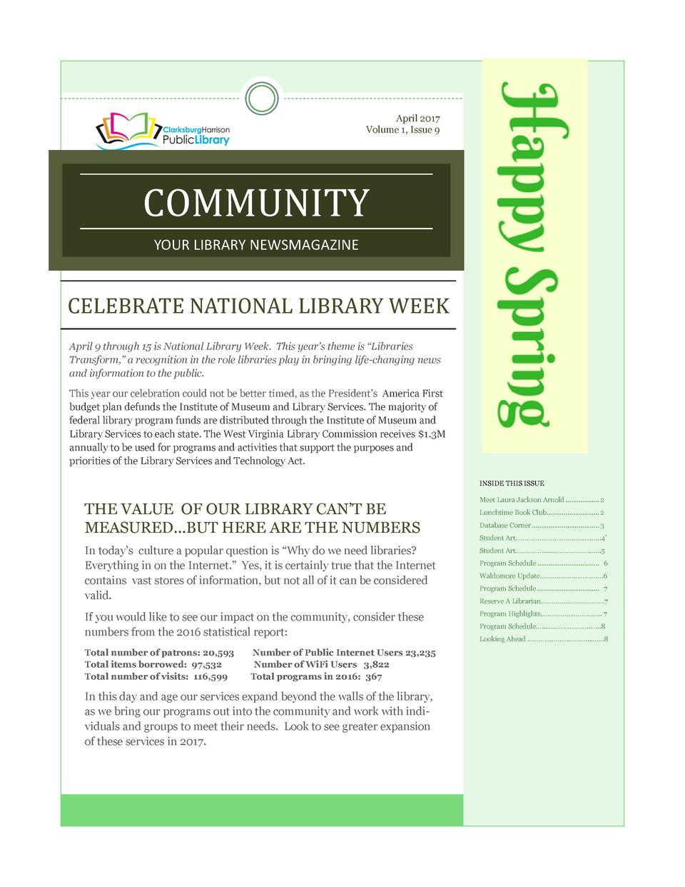 April 2017 Volume 1, Issue 9  COMMUNITY YOUR LIBRARY NEWSMAGAZINE  CELEBRATE NATIONAL LIBRARY WEEK April 9 through 15 is N...