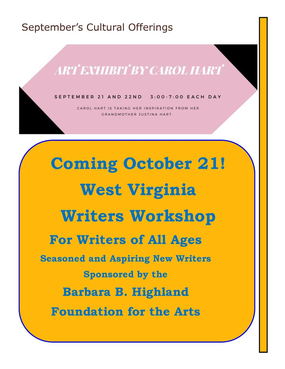 September   s Cultural Offerings  Coming October 21  West Virginia Writers Workshop For Writers of All Ages Seasoned and A...
