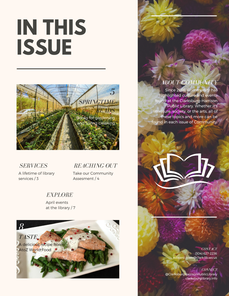IN THIS ISSUE ABOUT COMMUNITY  5 SPRINGTIME READS Books for gardening and spring cleaning  SERVICES  REACHING OUT  A lifet...