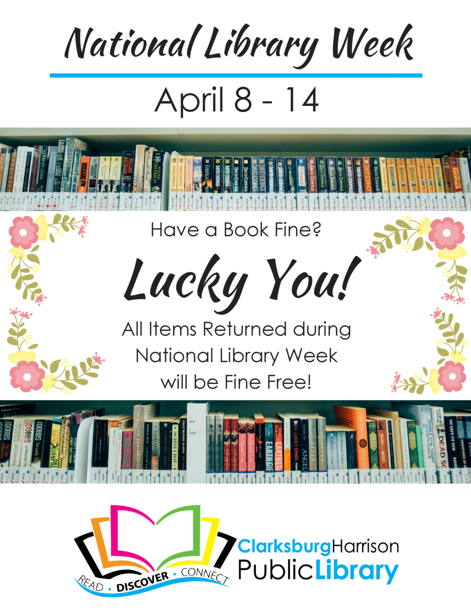 National Library Week April 8 - 14  Have a Book Fine   Lucky You  All Items Returned during National Library Week will be ...