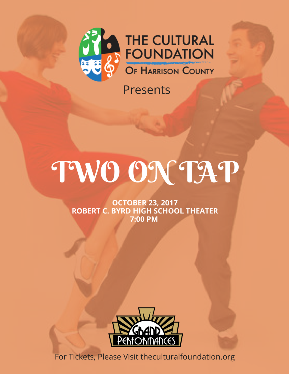 Presents  TWO ON TAP OCTOBER 23, 2017 ROBERT C. BYRD HIGH SCHOOL THEATER 7 00 PM    For Tickets, Please Visit theculturalf...