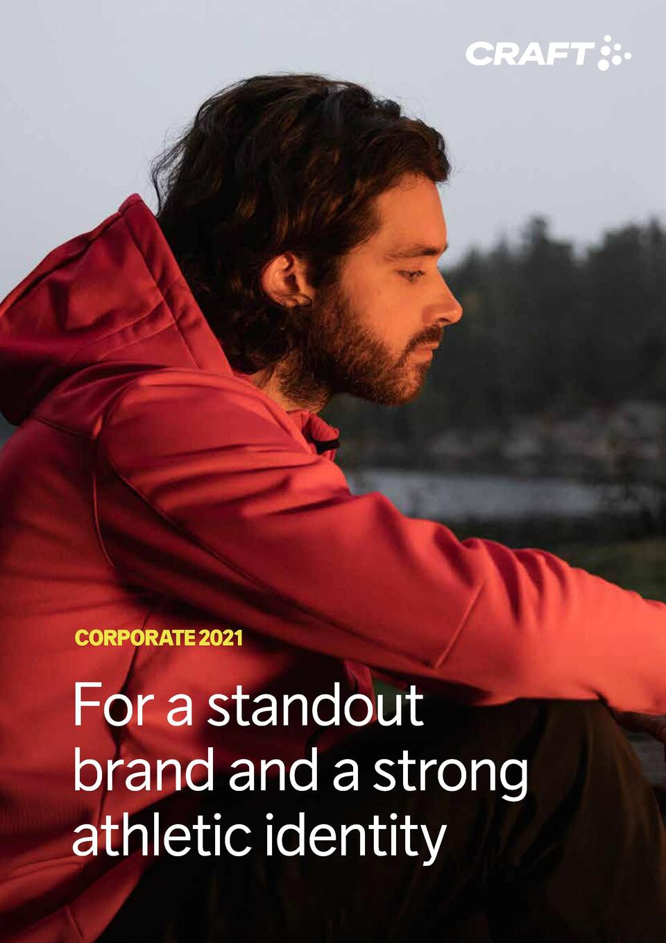 CORPORATE 2021  For a standout brand and a strong athletic identity