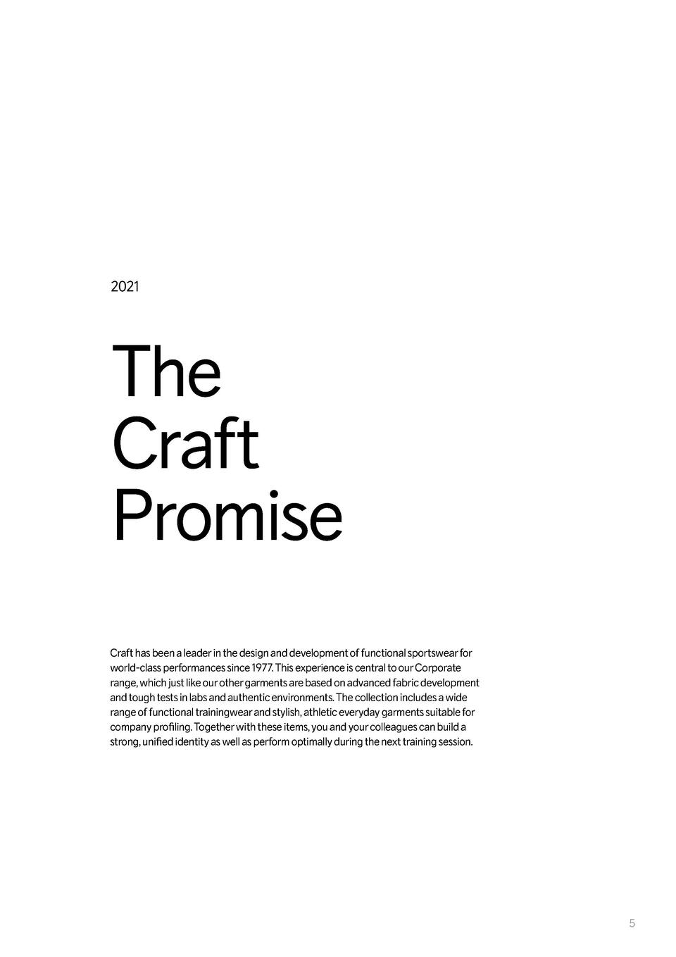 2021  The Craft Promise Craft has been a leader in the design and development of functional sportswear for world-class per...