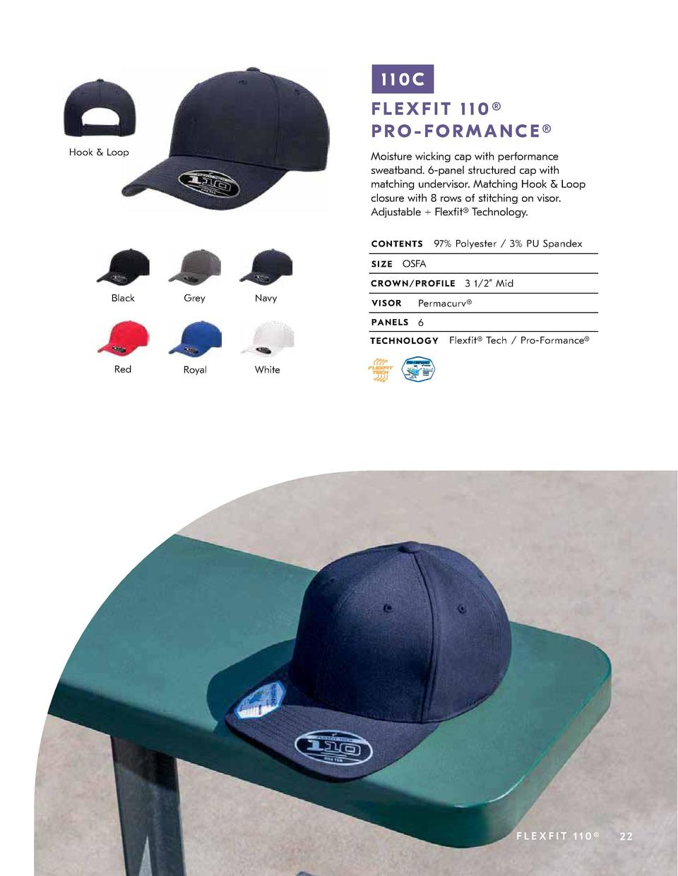 110C FLEXFIT 110   PRO-FORMANCE   Hook   Loop  Moisture wicking cap with performance sweatband. 6-panel structured cap wit...