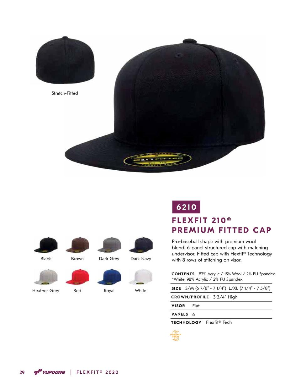 Stretch-Fitted  6210 FLEXFIT 210   PREMIUM FITTED CAP  Black  Brown  Dark Grey  Dark Navy  Pro-baseball shape with premium...