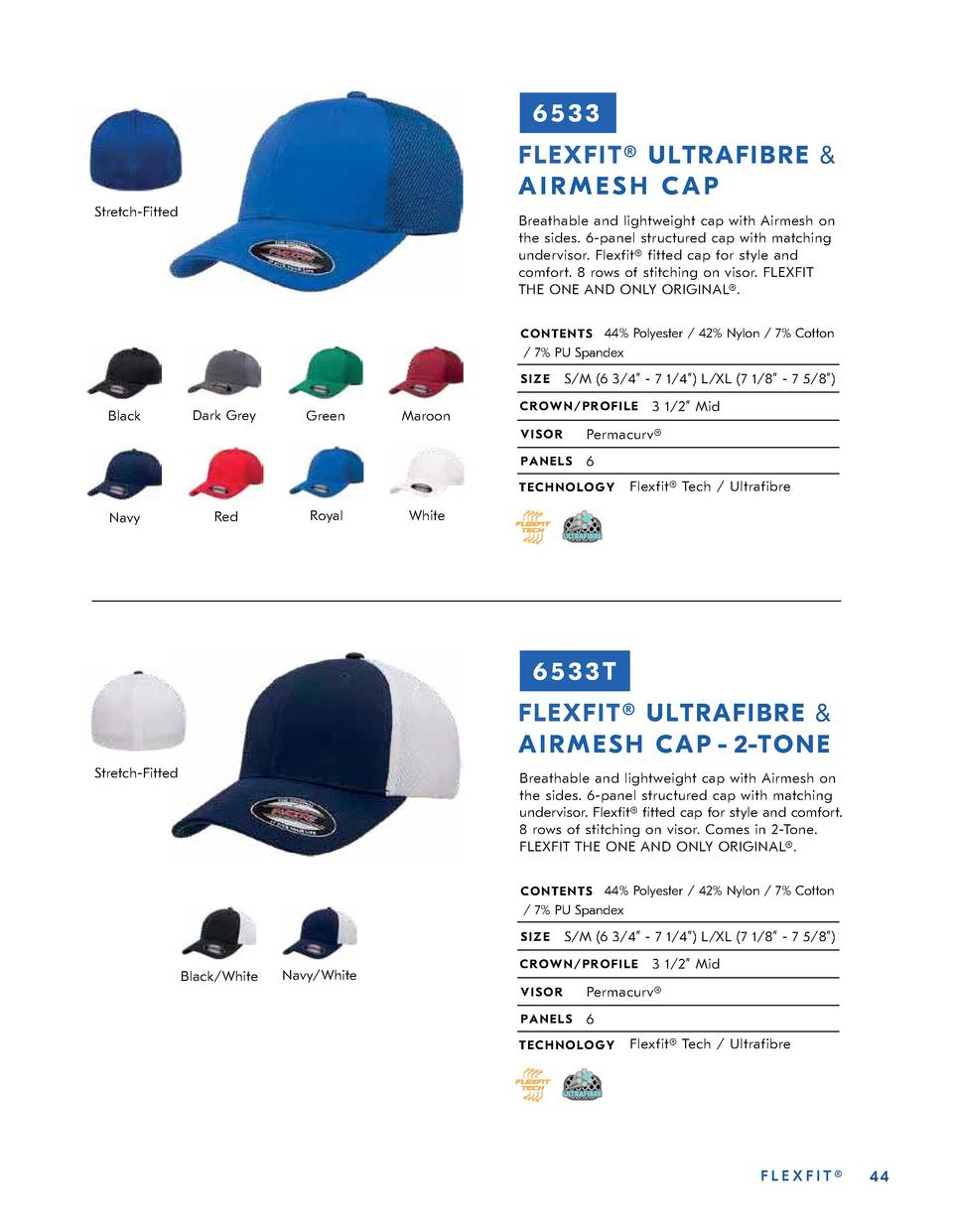 6533 FLEXFIT   ULTRAFIBRE   AIRMESH CAP Stretch-Fitted  Breathable and lightweight cap with Airmesh on the sides. 6-panel ...