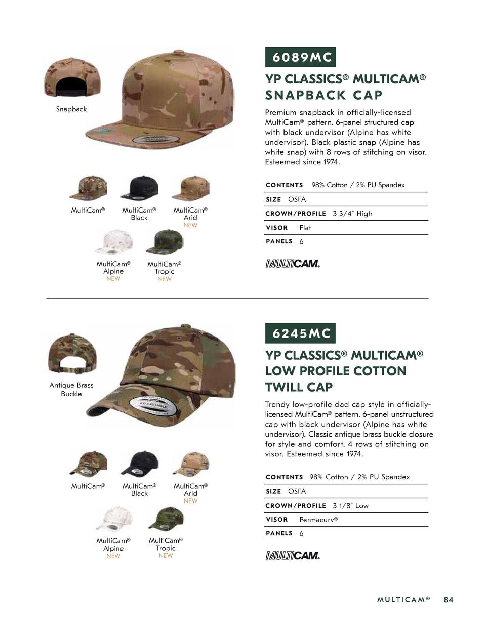 6089MC YP CLASSICS   MULTICAM   SNAPBACK CAP Snapback  Premium snapback in officially-licensed MultiCam   pattern. 6-panel...