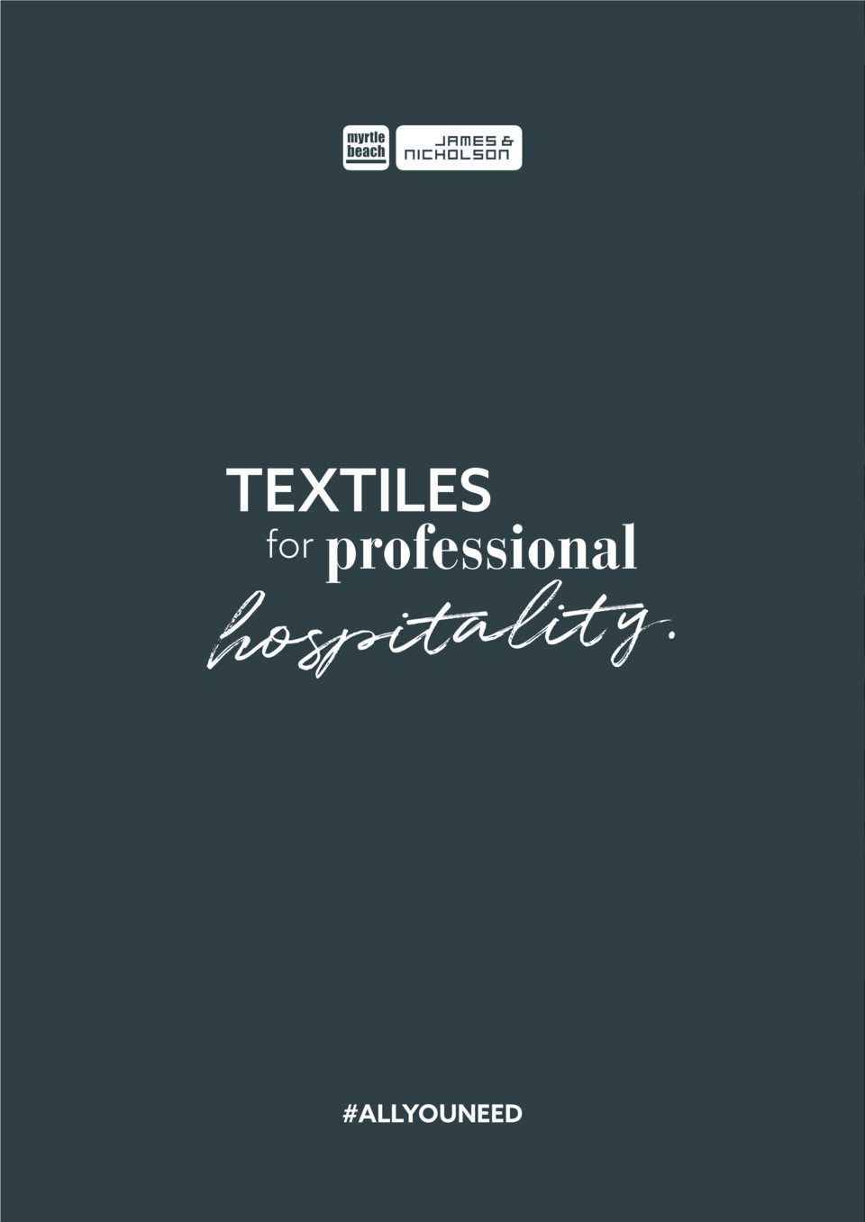 TEXTILES for  professional  . y t i l a t i p hos   ALLYOUNEED