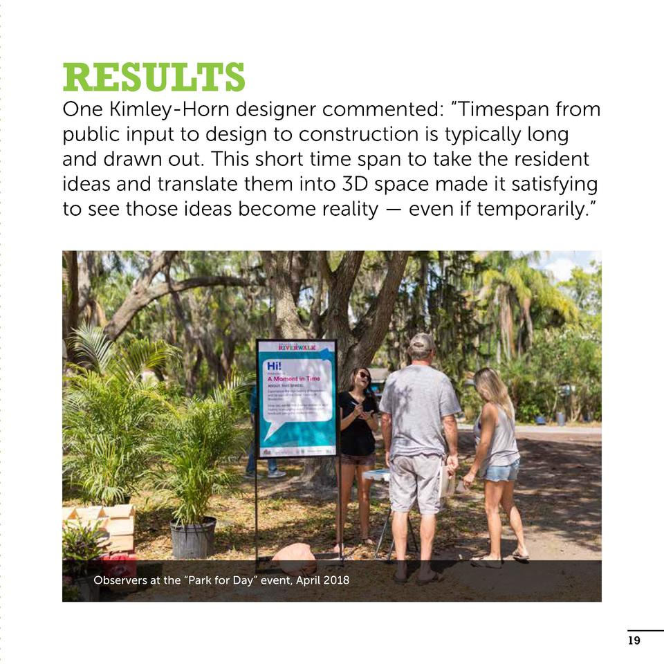 Results  One Kimley-Horn designer commented     Timespan from public input to design to construction is typically long and...