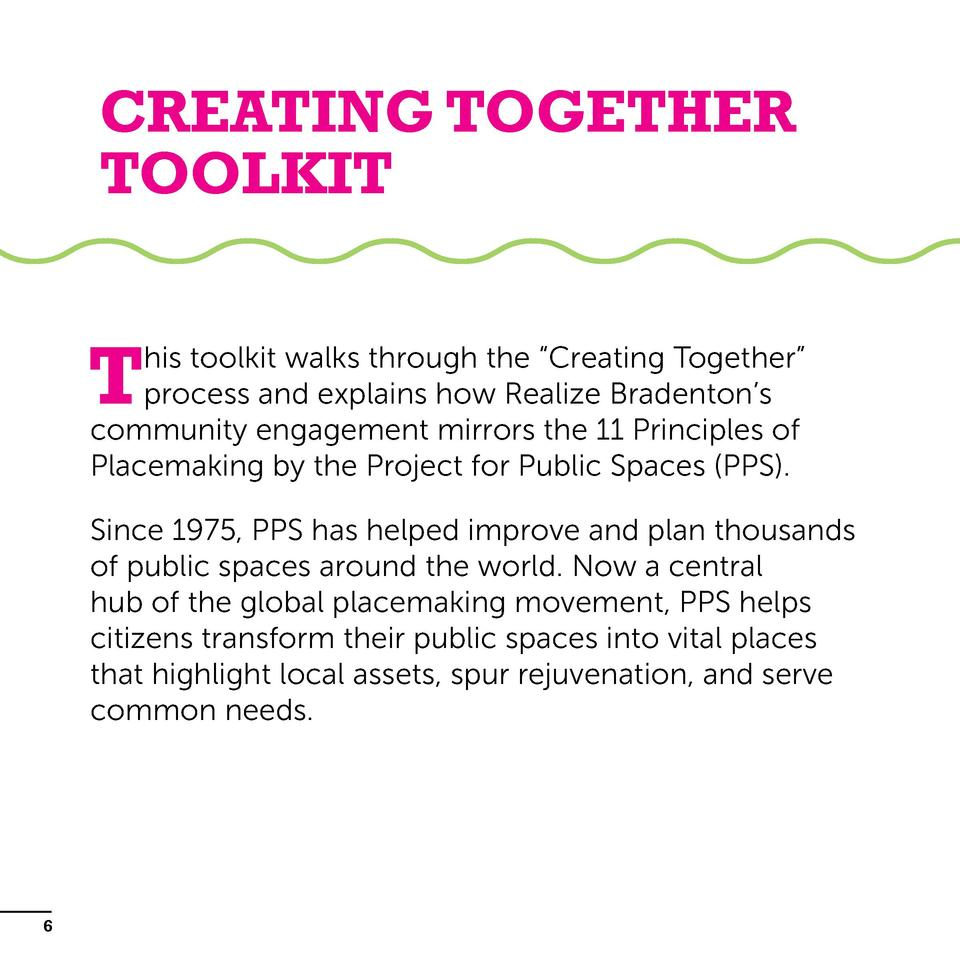 Creating Together Toolkit  T  his toolkit walks through the    Creating Together    process and explains how Realize Brade...