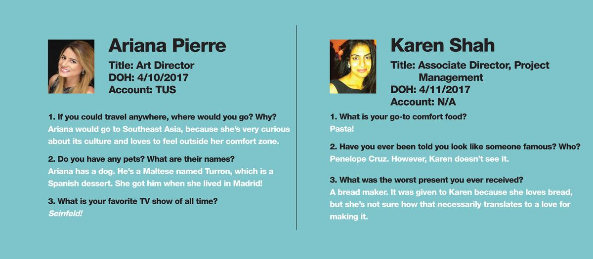 Ariana Pierre  Karen Shah  Title  Art Director DOH  4 10 2017 Account  TUS  Title  Associate Director, Project Management ...