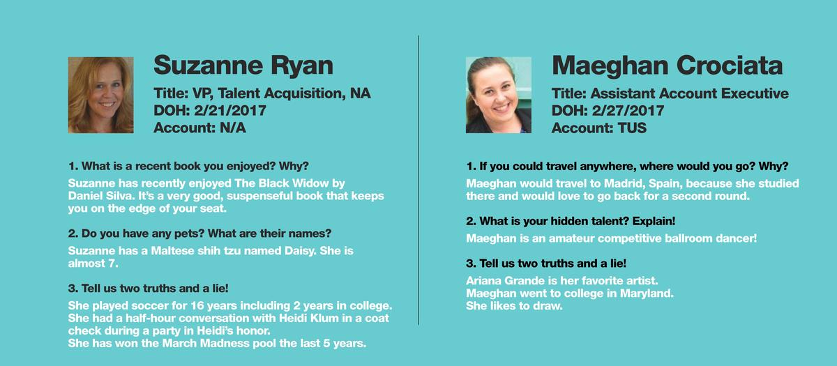 Suzanne Ryan  Maeghan Crociata  Title  VP, Talent Acquisition, NA DOH  2 21 2017 Account  N A  Title  Assistant Account Ex...