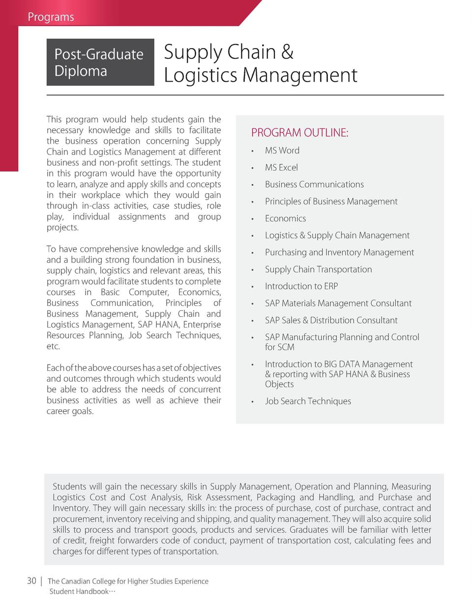 Programs  Post-graduate Diploma  Supply Chain   logistics Management  This program would help students gain the necessary ...