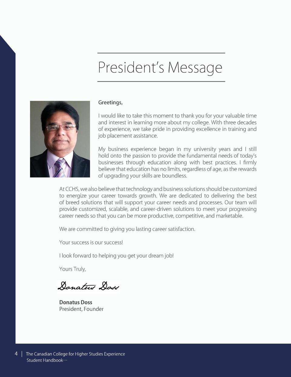 President   s Message Greetings, I would like to take this moment to thank you for your valuable time and interest in lear...