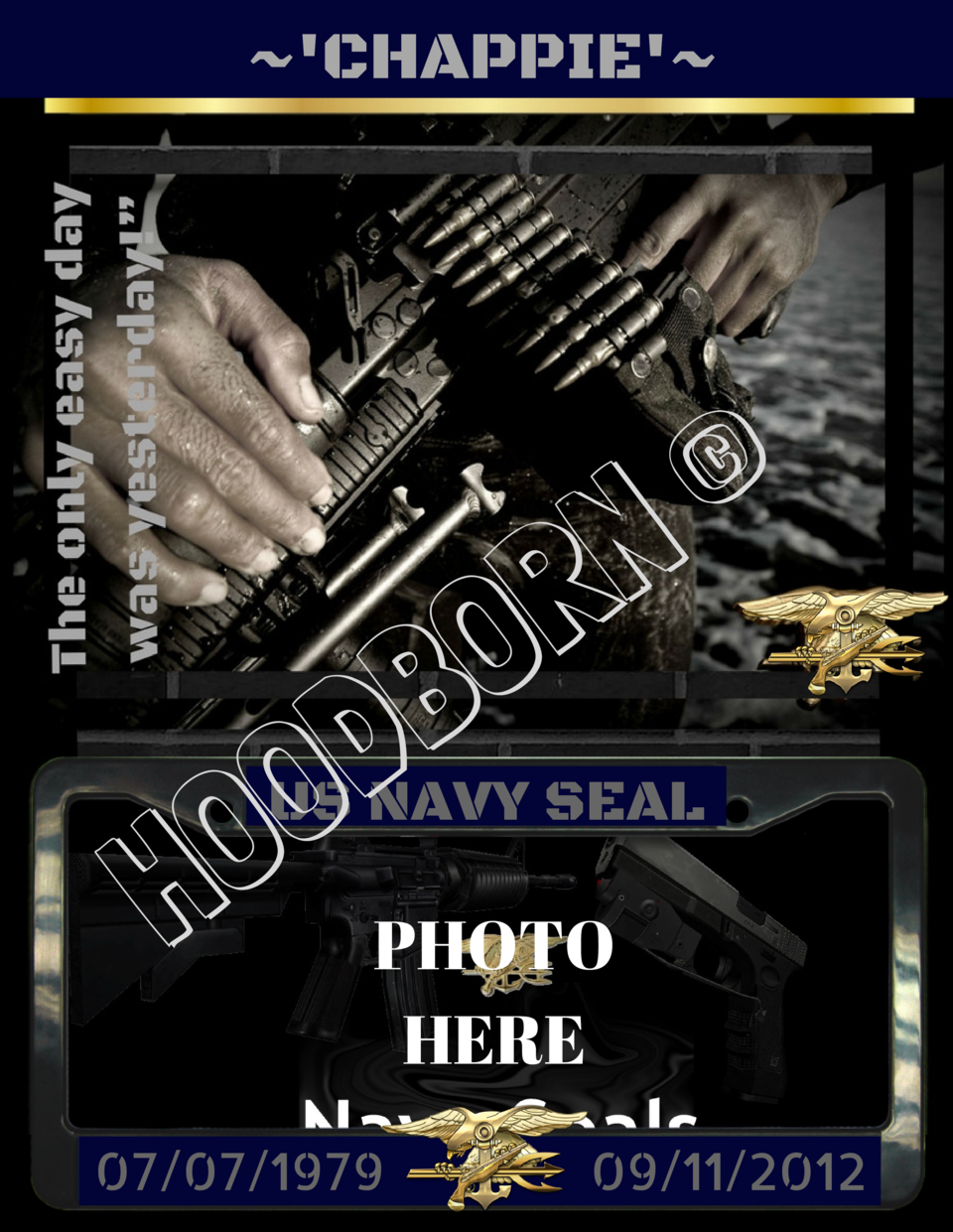 CHAPPIE       N R O B D O O H PHOTO US NAVY SEAL  HERE 07 07 1979  09 11 2012