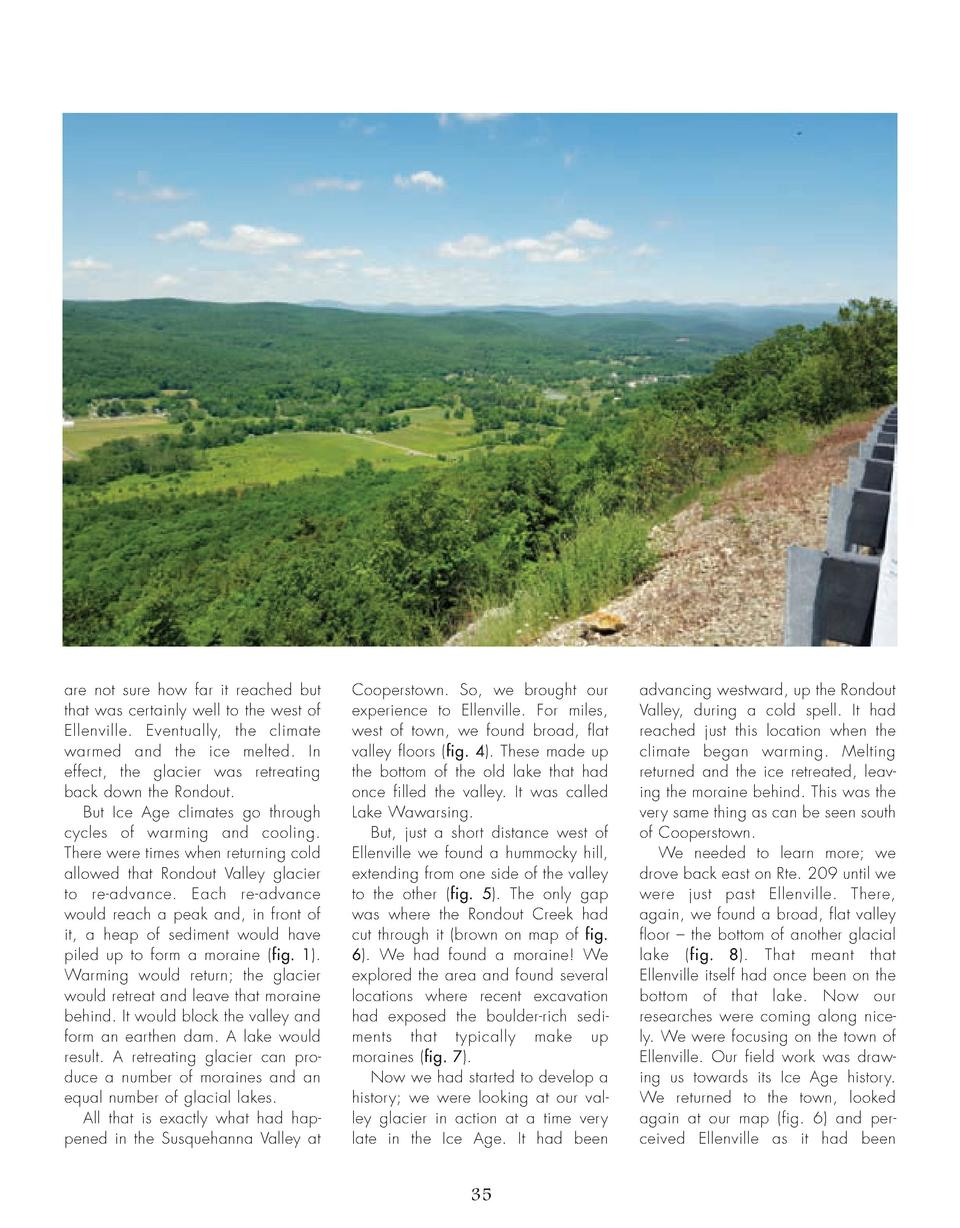 are not sure how far it reached but that was certainly well to the west of Ellenville. Eventually, the climate warmed and ...