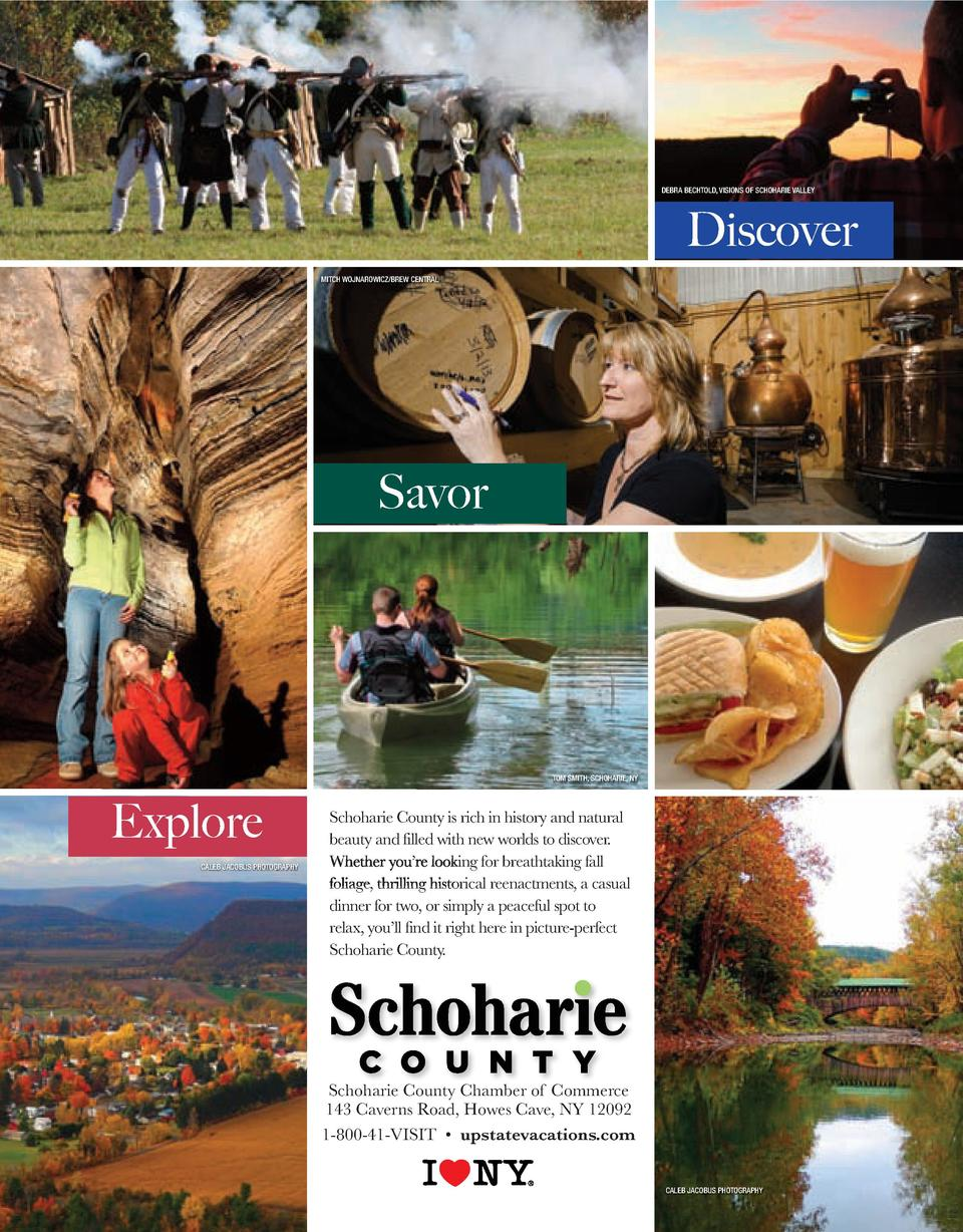 DEBRA BECHTOLD, VISIONS OF SCHOHARIE VALLEY  Discover MITCH WOJNAROWICZ BREW CENTRAL  Savor  TOM SMITH, SCHOHARIE, NY  Exp...