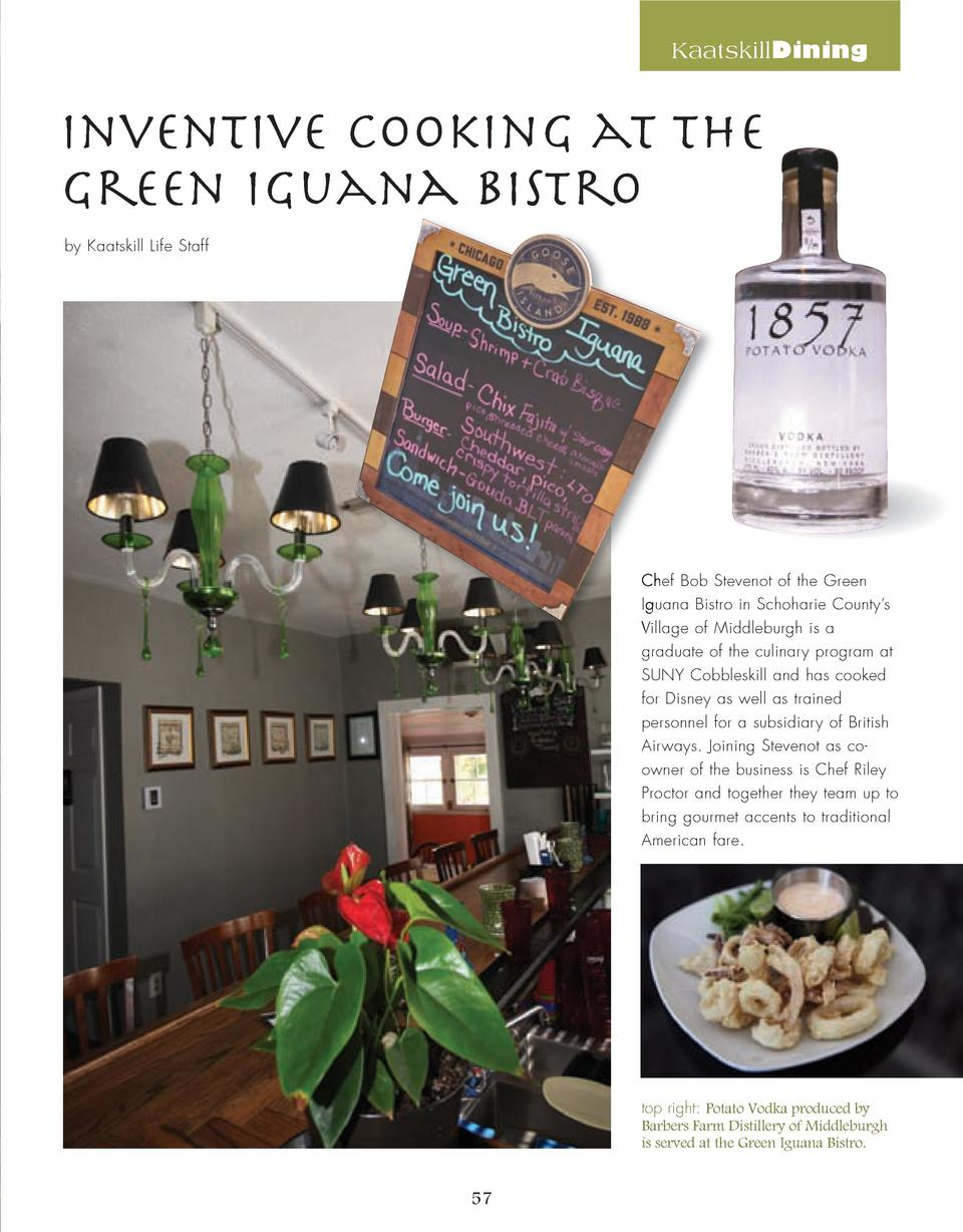 KaatskillDining  Inventive Cooking at The Green Iguana Bistro by Kaatskill Life Staff  Chef Bob Stevenot of the Green Igua...