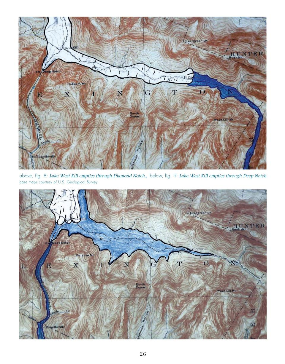 above, fig. 8  Lake West Kill empties through Diamond Notch., below, fig. 9  Lake West Kill empties through Deep Notch. ba...