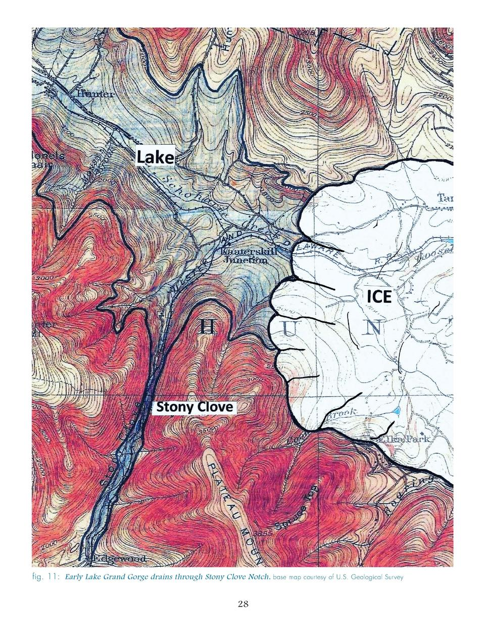 fig. 11  Early Lake Grand Gorge drains through Stony Clove Notch.  28  base map courtesy of U.S. Geological Survey