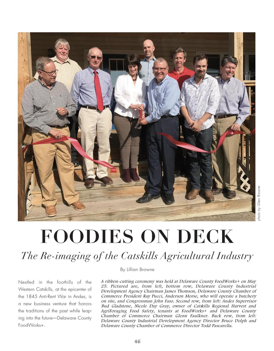 photo by Lillian Browne  FOODIES ON DECK The Re-imaging of the Catskills Agricultural Industry By Lillian Browne Nestled  ...
