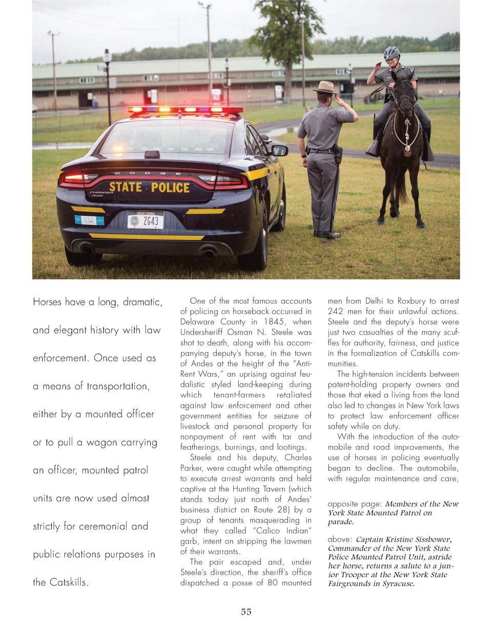 Horses have a long, dramatic, and elegant history with law enforcement. Once used as a means of transportation, either by ...