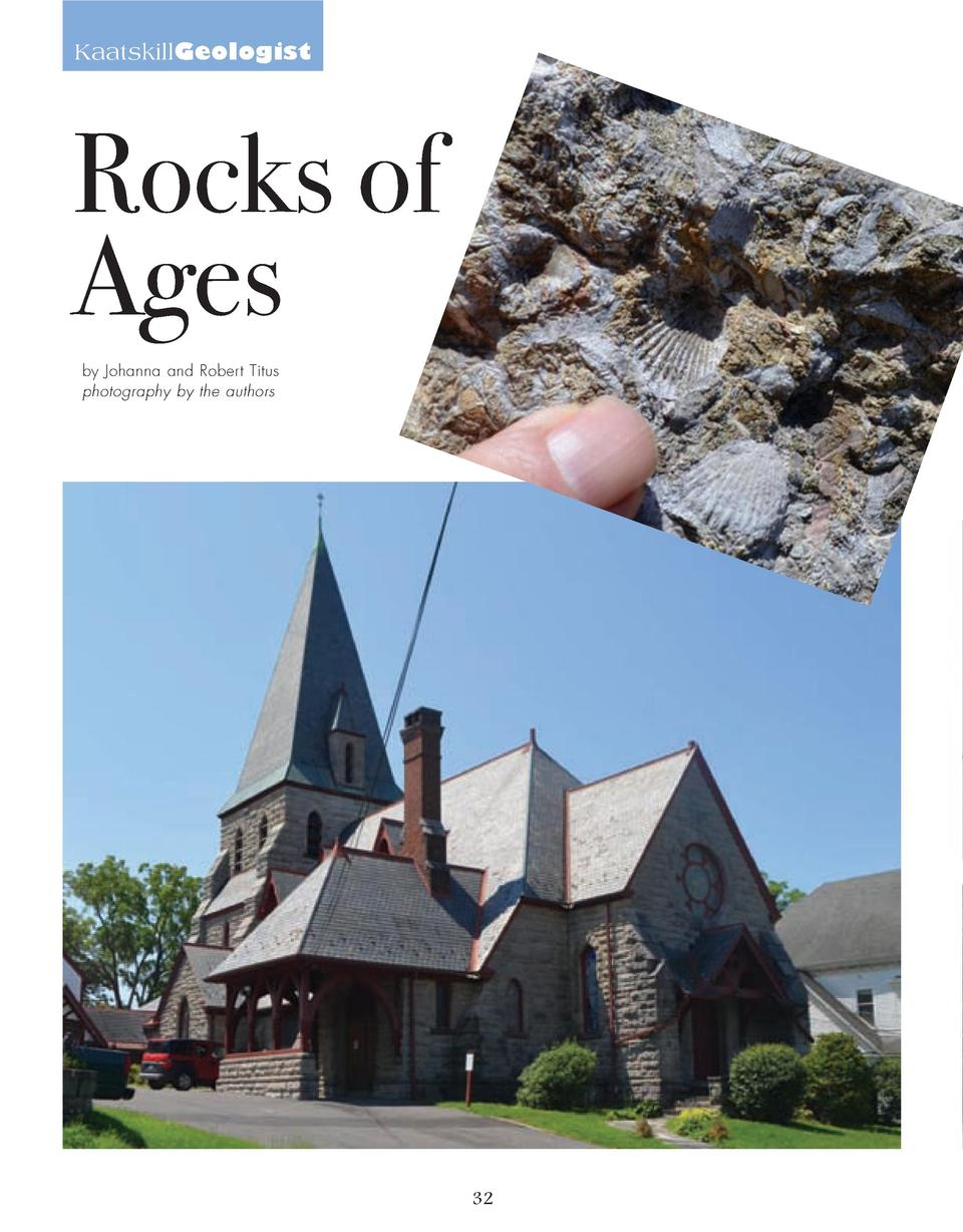 32_39_Rocks_of_Ages_GEOLOGIST.qxp_Template 2 19 16 8 45 PM Page 1  KaatskillGeologist  Rocks of Ages by Johanna and Robert...