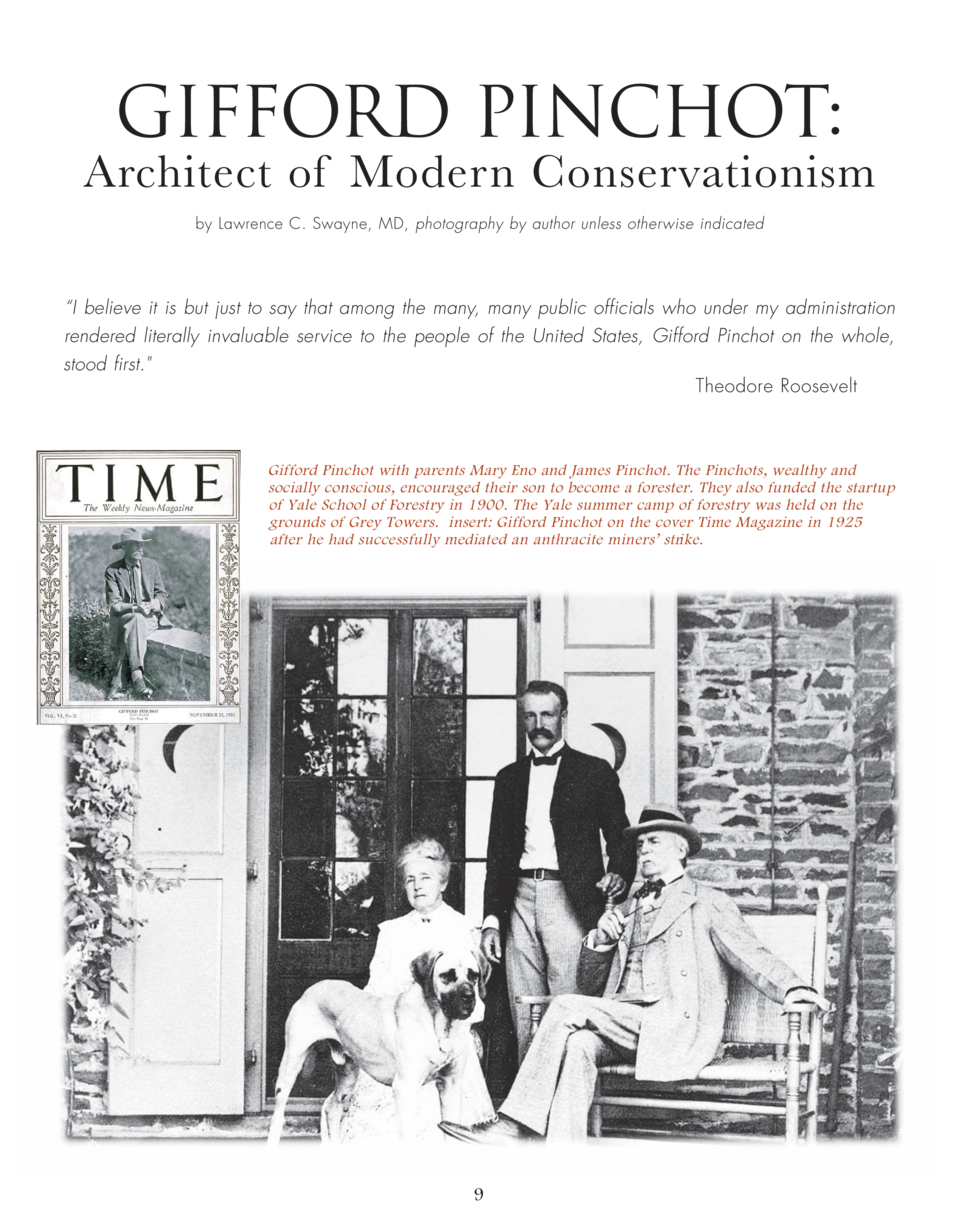 Gifford Pinchot   Architect of Modern Conservationism by Lawrence C. Swayne, MD, photography by author unless otherwise in...