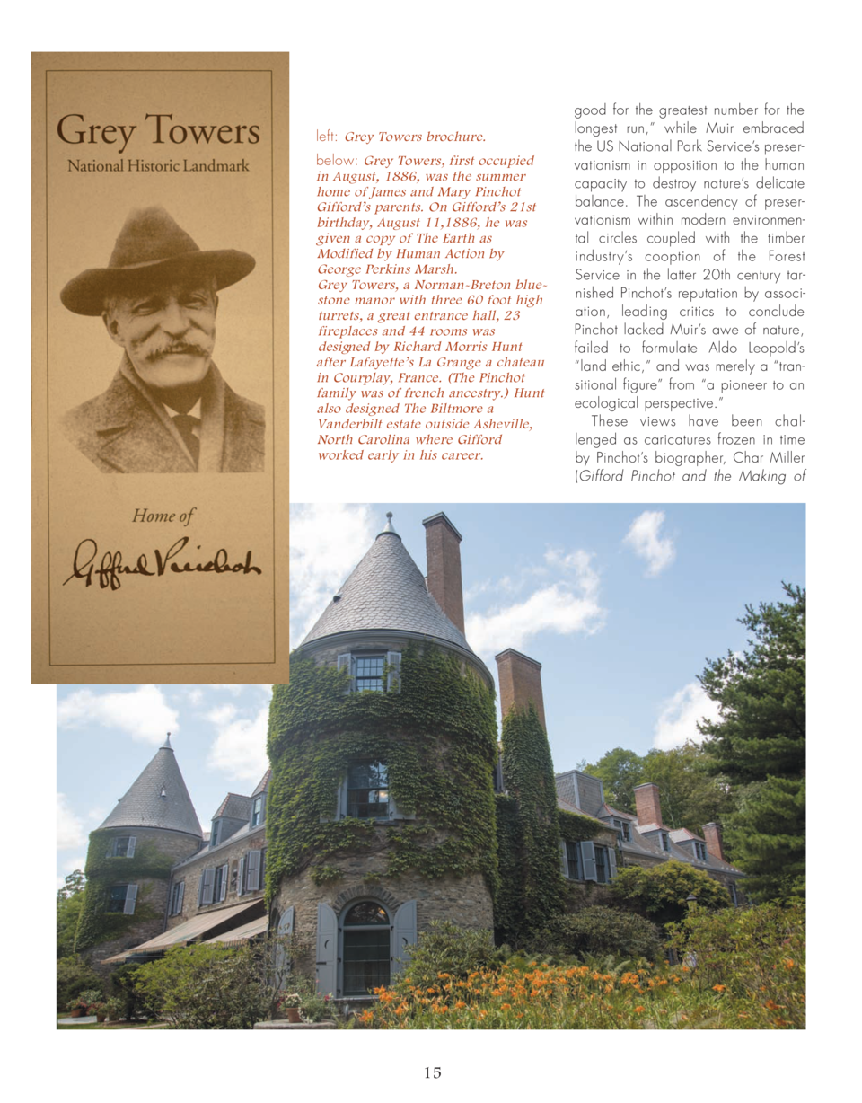 left  Grey Towers brochure. below  Grey Towers, first occupied in August, 1886, was the summer home of James and Mary Pinc...