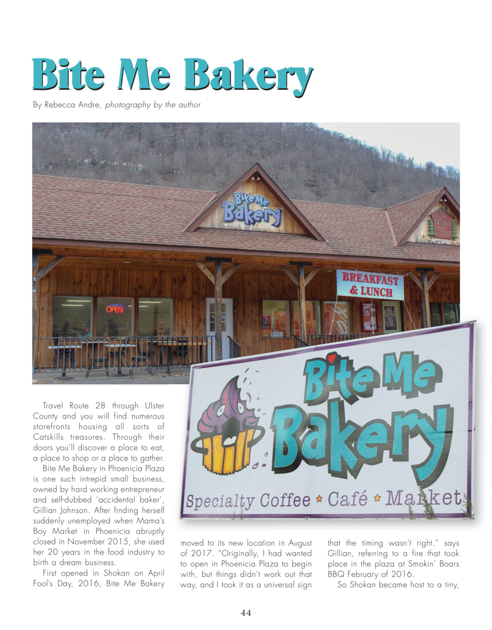Bite Me Bakery By Rebecca Andre, photography by the author  Travel Route 28 through Ulster County and you will find numero...