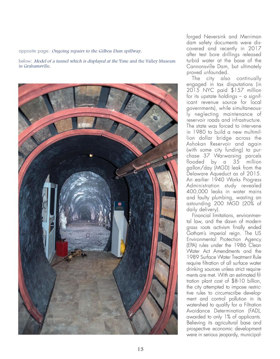 opposite page  Ongoing repairs to the Gilboa Dam spillway. below  Model of a tunnel which is displayed at the Time and the...
