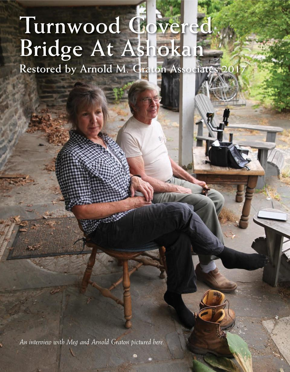 Turnwood Covered Bridge At Ashokan Restored by Arnold M. Graton Associates 2017  An interview with Meg and Arnold Graton p...