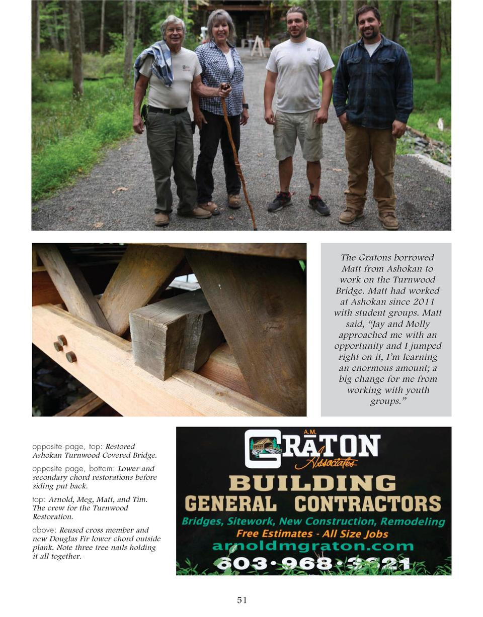 The Gratons borrowed Matt from Ashokan to work on the Turnwood Bridge. Matt had worked at Ashokan since 2011 with student ...