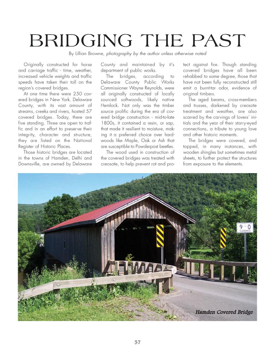 BRIDGING THE PAST By Lillian Browne, photography by the author unless otherwise noted Originally constructed for horse and...