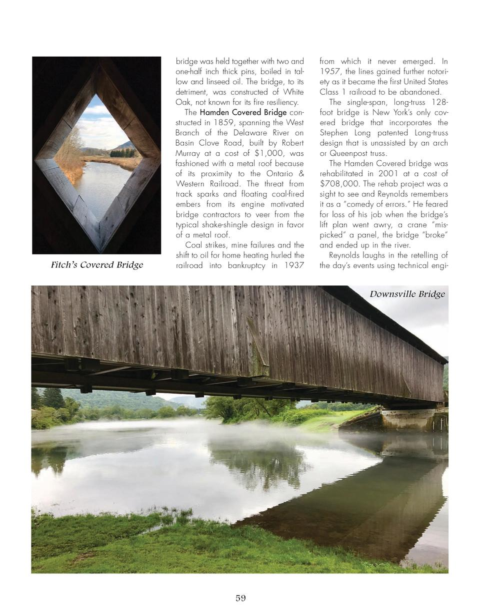Fitch   s Covered Bridge  bridge was held together with two and one-half inch thick pins, boiled in tallow and linseed oil...