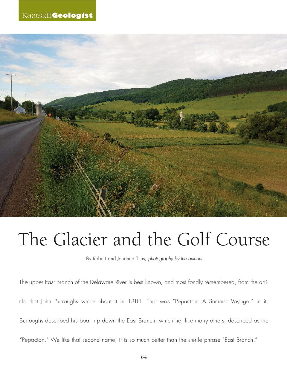 KaatskillGeologist  The Glacier and the Golf Course By Robert and Johanna Titus, photography by the authors  The upper Eas...
