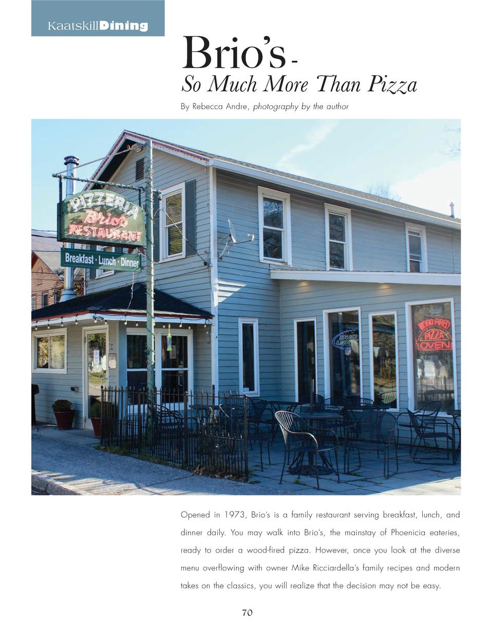 KaatskillDining  Brio   s -  So Much More Than Pizza  By Rebecca Andre, photography by the author  Opened in 1973, Brio   ...