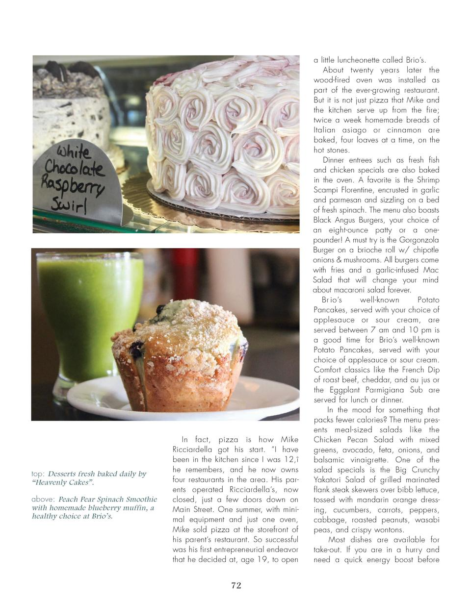 top  Desserts fresh baked daily by    Heavenly Cakes   . above  Peach Pear Spinach Smoothie with homemade blueberry muffin...