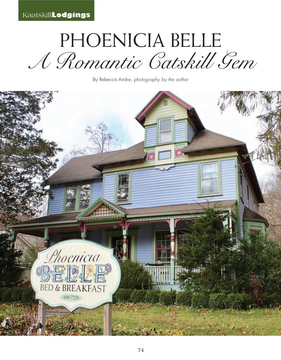 KaatskillLodgings  PHOENICIA BELLE  A Romantic Catskill Gem By Rebecca Andre, photography by the author  74
