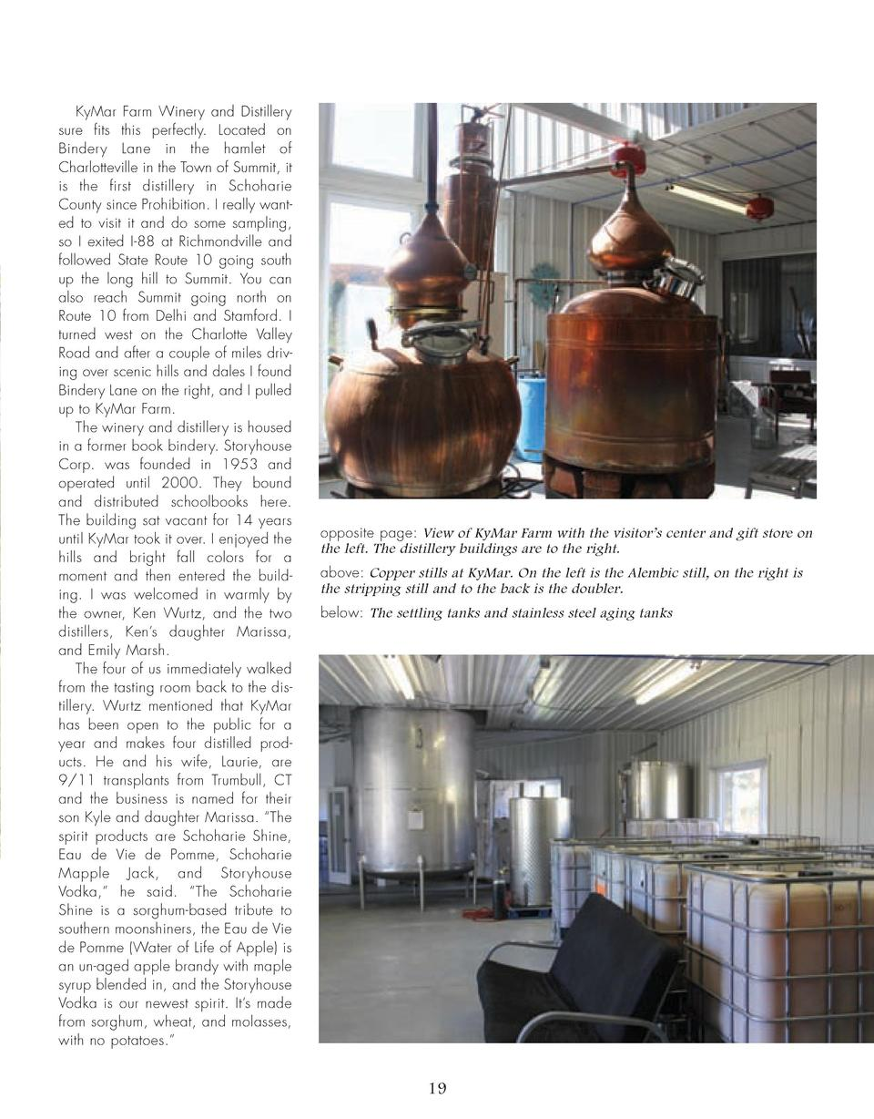 KyMar Farm Winery and Distillery sure fits this perfectly. Located on Bindery Lane in the hamlet of Charlotteville in the ...